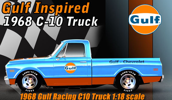 """Super Chief Ford Truck Price >> 1968 Chevrolet C-10, """"Gulf Racing Team Truck"""" Details - Diecast cars, diecast model cars ..."""